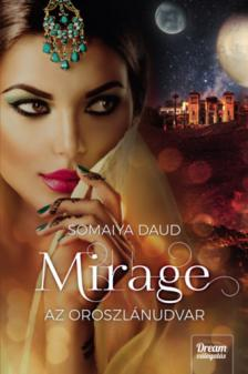 Somaiya Daud - Mirage - Az oroszlánudvar