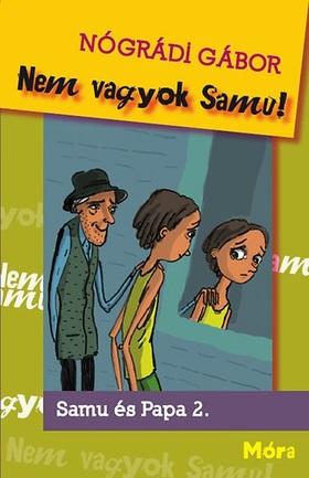 NÓGRÁDI GÁBOR - Nem vagyok Samu!