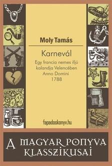 Moly Tamás - Karnevál [eKönyv: epub, mobi]