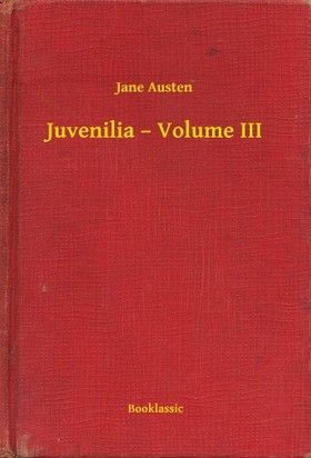 Jane Austen - Juvenilia - Volume III [eKönyv: epub, mobi]