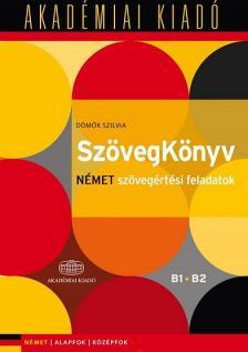 Dömők Szilvia - SzövegKönyv Német szövegértési feladatok B1 B2