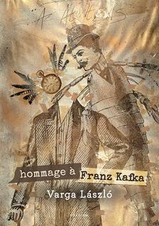 Varga László - Hommage á Franz Kafka - ÜKH 2017