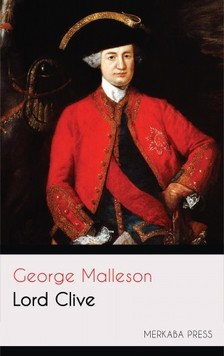Malleson George - Lord Clive [eKönyv: epub, mobi]