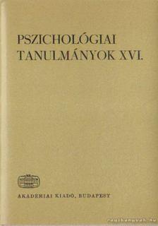 Hunyady György - Pszichológiai tanulmányok XVI. [antikvár]