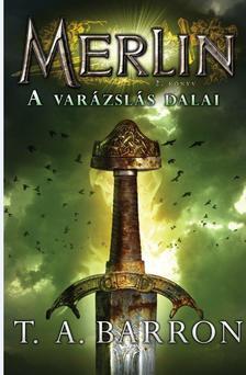 Barron,T.A. - Merlin 2.könyv-A varázslás dalai
