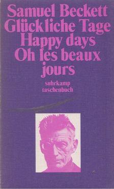 Samuel Beckett - Glückliche Tage / Happy Days / Oh les beaux jours [antikvár]