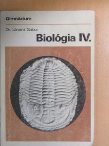 Dr. Lénárd Gábor - Biológia IV. [antikvár]