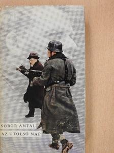 Sobor Antal - Az utolsó nap [antikvár]