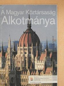A Magyar Köztársaság Alkotmánya [antikvár]