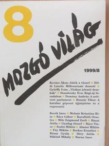 Almási Miklós - Mozgó Világ 1999. augusztus [antikvár]