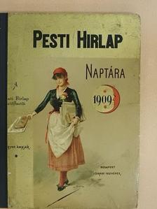 Bródy Sándor - A Pesti Hirlap naptára az 1909. közönséges évre [antikvár]