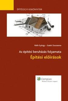 Szabó Zsuzsanna - Építési előírások [eKönyv: epub, mobi]