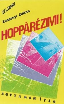 ZEMLÉNYI ZOLTÁN - Hoppárézimi! [eKönyv: pdf, epub, mobi]