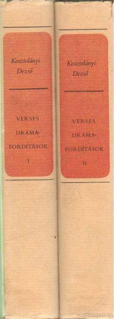 KOSZTOLÁNYI DEZSŐ - Verses drámafordítások I-II. kötet [antikvár]