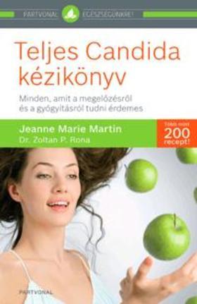 MARTIN, JEANNE-MARIA - Teljes Candida kézikönyv
