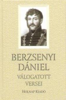 Szerk - Berzsenyi Dániel válogatott versei