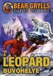 Bear Grylls - A leopárd búvóhelye [nyári akció]