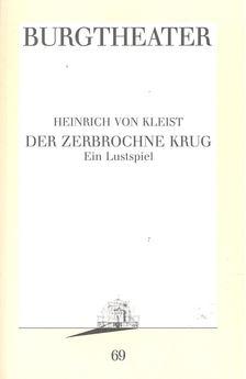 Heinrich von Kleist - Der zerbrochne Krug [antikvár]