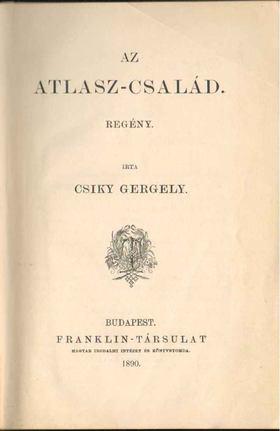 Csiky Gergely - Az Atlasz-család [antikvár]