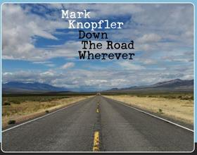 MARK KNOPFLER - DOWN THE ROAD WHEREVER - CD