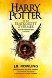 J.K. Rowling, John Tiffany, Jack Thorne - Harry Potter és az elátkozott gyermek