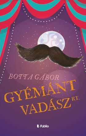 Botta Gábor - Gyémántvadász Rt.