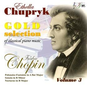 Chopin - GOLD SELECTION VOL.3. CD CSUPRIK ETELKA (ETHELLA CHUPRYK)