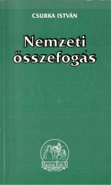 Csurka István - Nemzeti összefogás [antikvár]