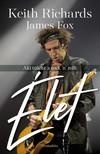 Mark Edwards, Luke Allnutt, Keith Richards James Fox - Élet [eKönyv: epub, mobi]