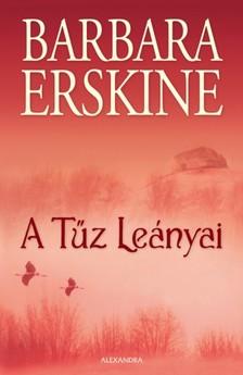 Barbara Erskine - A tűz lányai [eKönyv: epub, mobi]