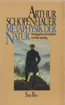 Arthur Schopenhauer - Metaphysik der Natur [antikvár]