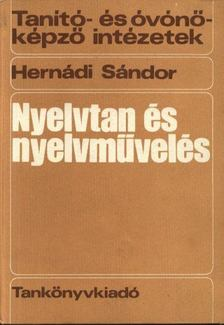 Hernádi Sándor - Nyelvtan és nyelvművelés [antikvár]