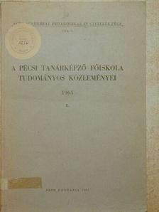 Dr. Bona Imre - A Pécsi Tanárképző Főiskola Tudományos Közleményei 1965. II. [antikvár]