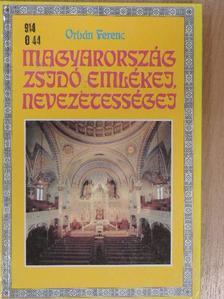 Orbán Ferenc - Magyarország zsidó emlékei, nevezetességei [antikvár]