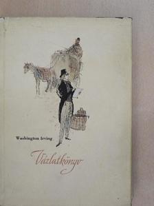 Washington Irving - Vázlatkönyv [antikvár]