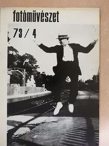 Beke László - Fotóművészet 1973/4. [antikvár]