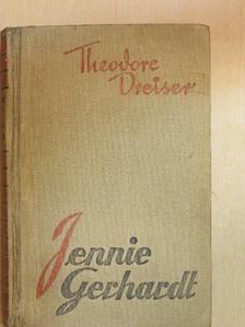 Theodore Dreiser - Jennie Gerhardt [antikvár]