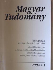 Bakács Tibor - Magyar Tudomány 2004. január-december [antikvár]