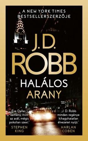 J. D. Robb - Halálos arany [eKönyv: epub, mobi]