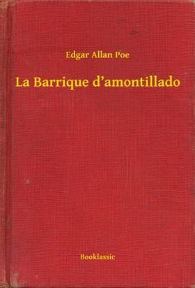 Edgar Allan Poe - La Barrique d'amontillado [eKönyv: epub, mobi]