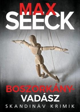 Max Seeck - Boszorkányvadász [eKönyv: epub, mobi]