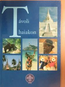 Bodor Mihály - Távoli Thaiakon CD-vel [antikvár]