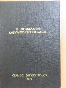 Dr. Bereczki Lajos - II. Országos Ügyvédértekezlet [antikvár]