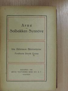 Björnson Björnstjerne - Arne/Solbakken Synnöve/Arthur Gordon Pym csodálatos kalandjai [antikvár]