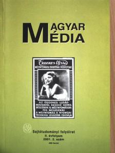 Nagy Csaba - Magyar Média 2001/2. [antikvár]