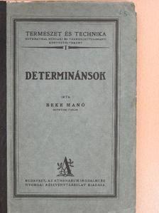 Beke Manó - Determinánsok [antikvár]