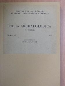 B. Thomas Edit - Folia Archaeologica VI. [antikvár]