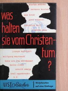 Hans Erich Nossack - Was halten sie vom Christentum? [antikvár]