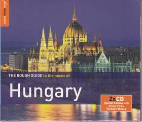 HUNGARY  - THE ROUGH GUIDE TO THE MUSIC OF - 2CD