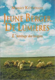KÚTVÖLGYI MIHÁLY - Jeune berger de lumieres [antikvár]